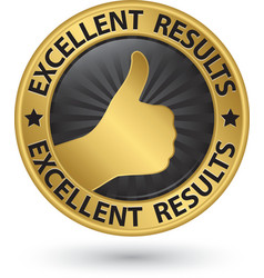 Excellent results golden sign with thumb up vector image