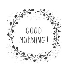 Good morning and floral frame vector