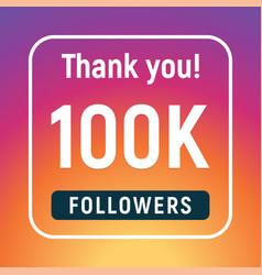 Thank you 100000 followers congratulation vector