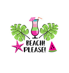 Beach please phrase with palms starfish cocktail vector