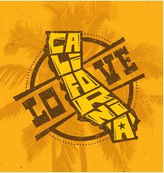love california creative t-shirt print design on vector image