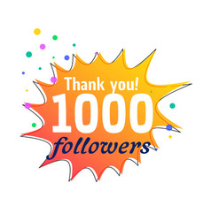 1000 followers success thank you message for vector