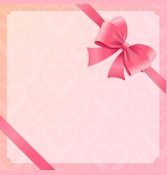 card witch silk pink ribbon and bow vector image