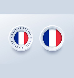 made in france round label badge button sticker vector image
