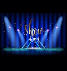 show design scene illumination on blue curtain vector image
