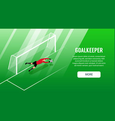 isometric goalkeeper horizontal banner vector image