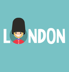 london conceptual sign smiling beefeater wearing vector image