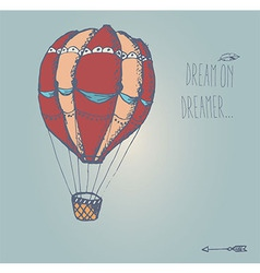 Hand drawn vintage hot air balloon with message vector image vector image
