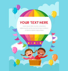 Cartoon kids riding a hot air balloon with text vector