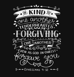 hand lettering with bible verse be kind to one vector image