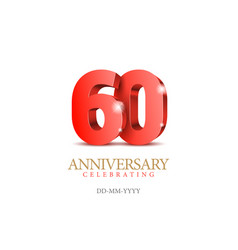 Anniversary 60 red 3d numbers vector