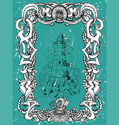 antique lighthouse tower in nautical baroque frame vector image