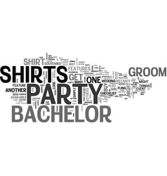 Bachelor party shirts for the party and souvenirs vector