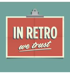 in retro we trust vector image
