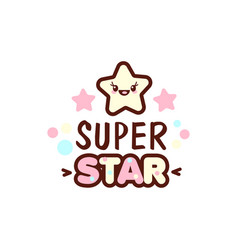 cute little face and super star lettering vector image vector image