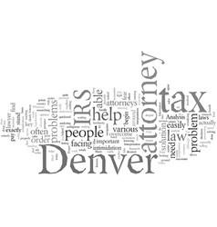 denver tax attorney vector image