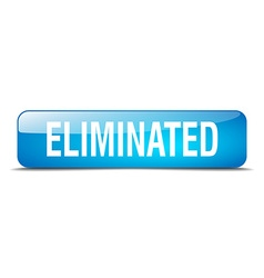 Eliminated blue square 3d realistic isolated web vector