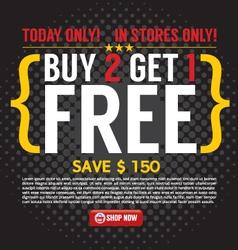 Buy 2 Get 1 Free Background vector