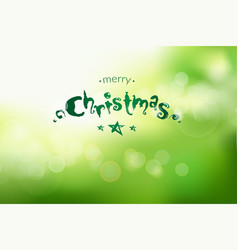 christmas and new year bokeh green background with vector image