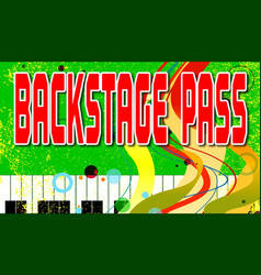 Back stage pass vector