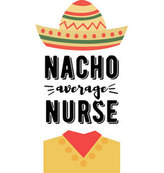 Nacho average nurse on white background vector