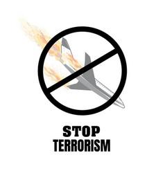 stop terrorism terrorism on board vector image
