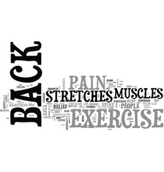 back exercise stretches for back pain text word vector image