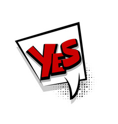 comic text yes white cartoon cloud vector image