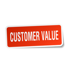 Customer value square sticker on white vector