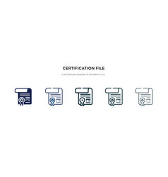 Certification file icon in different style two vector