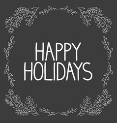 handwritten text happy holidays vector image