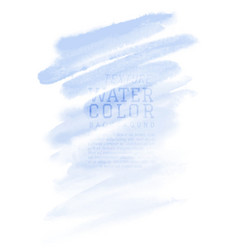 Watercolor hand painted abstract with blue brush vector