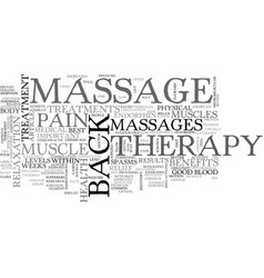back massage a proven way to relieve back pain vector image vector image