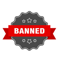 Banned red label banned isolated seal banned vector