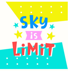 Sky is limit card typography poster design vector
