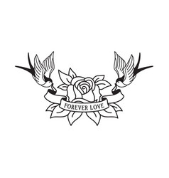 swallows and rose tattoo with wording forever love vector image