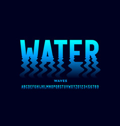 Water waves style font design ripple effect vector