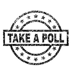 scratched textured take a poll stamp seal vector image