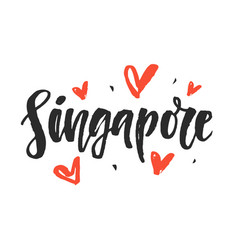 singapore modern city hand written lettering vector image