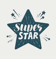 Super star typographic design lettering vector