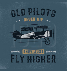 Vintage hand drawn tee graphic design old pilots vector