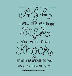 hand lettering ask seek knock vector image