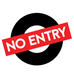 No entry caution stamp vector