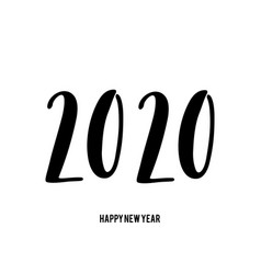 Happy new year 2020 card with hand drawn lettering vector