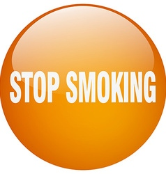 Stop smoking orange round gel isolated push button vector