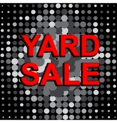 Big sale poster with yard sale text advertising vector