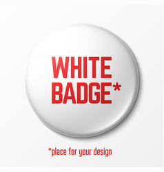 blank white badge with place for your design vector image
