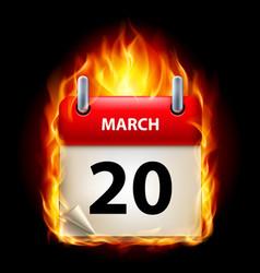 Twentieth march in calendar burning icon on black vector