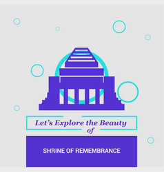 Lets explore the beauty of shrine of remembrance vector