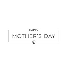 mothers day sign mothers day card on white vector image